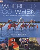 Where To Go When (Eyewitness Travel Guides)
