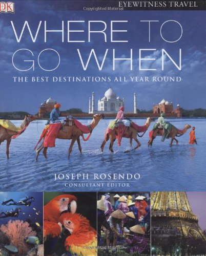 Where To Go When (Eyewitness Travel Guides) front-288489