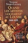 Quand les artistes logeaient au Louvre 1608-1835 par Singer-Lecocq