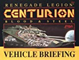 Centurion Vehicle Briefing (Renegade Legion) (1555600832) by FASA Corporation
