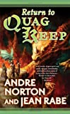 Return to Quag Keep (0765351528) by Andre Norton, Jean Rabe