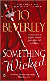 Something Wicked (0451213785) by Beverley, Jo