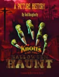 img - for Knott's Halloween Haunt: A Picture History book / textbook / text book