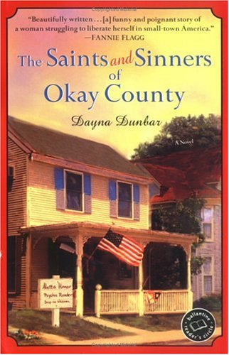 The Saints and Sinners of Okay County: A Novel (Ballantine Reader