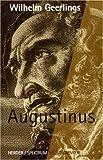 Meisterdenker: Augustinus - Wilhelm Geerlings