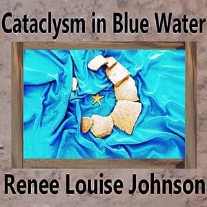 Cataclysm in Blue Water Audiobook