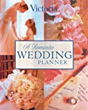 img - for A Romantic Wedding Planner (Welcome Book) book / textbook / text book