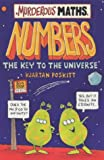 Kjartan Poskitt Numbers, the Key to the Universe (Murderous Maths)