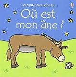 echange, troc Fiona Watt, Rachel Wells - Où est mon âne ?