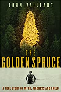 "Cover of ""The Golden Spruce : A True Stor..."