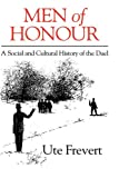 Men of Honour: A Social and Cultural History of the Duel