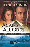 Against All Odds (Heroes of ... - Irene Hannon