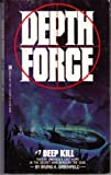 Deep Kill (Depth Force) (0821719327) by Greenfield, Irving A.