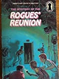 Mystery of the Rogues' Reunion