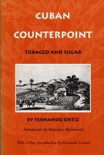 Cuban Counterpoint: Tobacco and Sugar