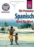 Reise Know-How Sprachführer Spanisch für Panama - Wort für Wort: Kauderwelsch-Band 109