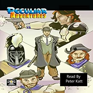 Peculiar Adventures, Vol 1 Audiobook