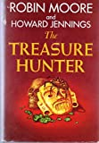 The Treasure Hunter (0139305297) by Robin Moore