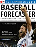 2015 Baseball Forecaster: An Encyclopedia of Fanalytics