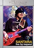 Santana: A And E - Live By Request [DVD] [2012]