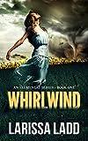 Whirlwind (An Elemental Series Book 1)