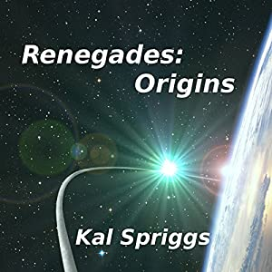 Renegades: Origins Audiobook