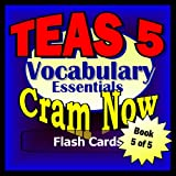 img - for TEAS V 5 Prep Test VOCABULARY ESSENTIALS Flash Cards--CRAM NOW!--TEAS Exam Review Book & Study Guide (TEAS Cram Now!) book / textbook / text book