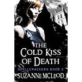 The Cold Kiss of Deathpar Suzanne McLeod