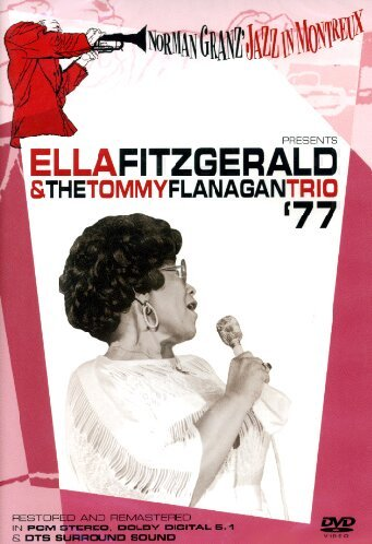Ella Fitzgerald And The Tommy Flanagan Trio - Norman Granz Jazz In Montreux [DVD] [2006]