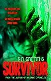img - for Survivor: A Horror Thriller book / textbook / text book