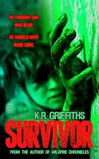 Survivor: A Horror Thriller by K.R. Griffiths ebook deal