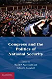 Congress and the Politics of National Security