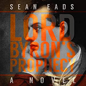 Lord Byron's Prophecy Audiobook