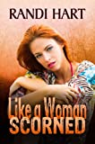 Like a Woman Scorned
