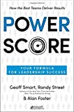 img - for Power Score: Your Formula for Leadership Success by Geoff Smart (2015-06-16) book / textbook / text book