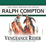 Vengeance Rider: A Ralph Compton Novel | Joseph A. West
