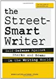 The Street Smart Writer: Self Defense Against Sharks and Scams in the Writing World