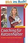Coaching f�r Katzenhalter: Die golden...