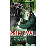 Primeval: Shadow of the Jaguarby Steven Savile