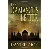 The Damascus Letter: A Spy Novel ~ Daniel Dick