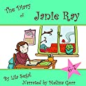 The Diary of Janie Ray, Books 6 & 7: Box Set! Audiobook by Lila Segal Narrated by Melissa Gorr