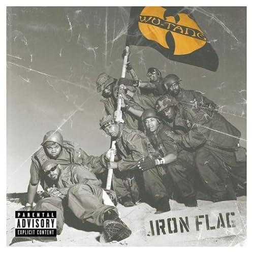 6a962f6c482 hip hop isn t dead.  Wu-Tang Clan - Iron Flag (December 18