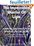 The Impeccable Warrior of Light: Wisd...