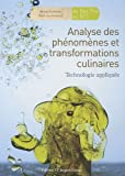 Analyse des ph�nom�nes et transformations culinaires : Technologie appliqu�e