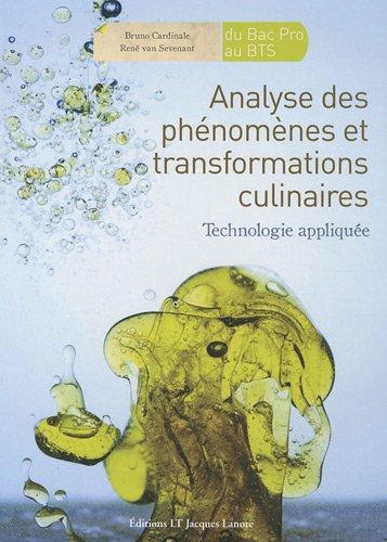 analyse des phénomènes et transformations culinaires , du bac pro au BTS
