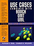Use Cases Combined with Booch/OMT/UML: Process and Products with CDROM (013727405X) by Texel, Putnam