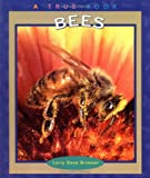 img - for Bees (True Books: Animals) book / textbook / text book