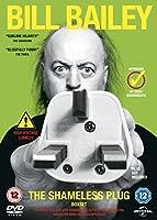 Bill Bailey: The Shameless Plug [DVD] [2013]