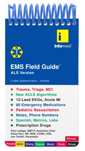 EMS Field Guide: ALS Version