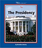 img - for The Presidency (Watts Library) book / textbook / text book
